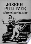Libro de Sobre El Periodismo