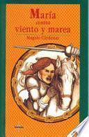 Libro de María Contra Viento Y Marea