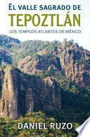 Libro de El Valle Sagrado Del Tepoztlán