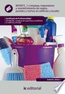 Libro de Limpieza, Tratamiento Y Mantenimiento De Suelos, Paredes Y Techos En Edificios Y Locales. Sscm0108