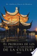 Libro de El Problema De Los Valores Y La Sociología De La Cultura 1933