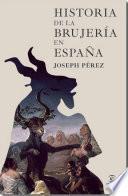 Libro de Historia De La Brujería En España