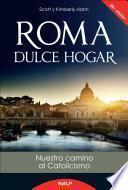 Libro de Roma, Dulce Hogar