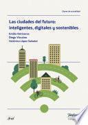 Libro de Las Ciudades Del Futuro: Inteligentes, Digitales Y Sostenibles