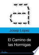 Libro de El Camino De Las Hormigas