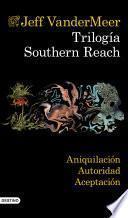 Libro de Trilogía Southern Reach (pack)