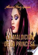 Libro de La MaldiciÓn De La Princesa