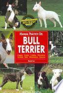 Libro de Manual Práctico Del Bull Terrier