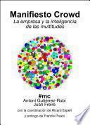 Libro de Manifiesto Crowd: La Empresa Y La Inteligencia De Las Multitudes