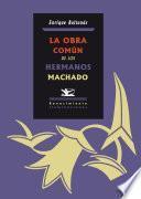 Libro de La Obra Común De Los Hermanos Machado