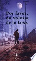 Libro de Por Favor, No Volváis De La Luna