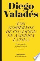 Libro de Los Gobiernos De Coalición En América Latina