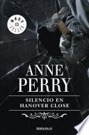 Libro de Silencio En Hanover Close (inspector Thomas Pitt 9)