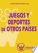 Libro de Juegos Y Deportes De Otros Países