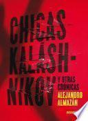 Libro de Chicas Kaláshnikov Y Otras Crónicas