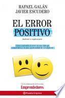 Libro de El Error Positivo