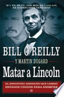 Libro de Matar A Lincoln