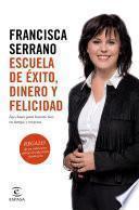 Libro de Escuela De éxito, Dinero Y Felicidad