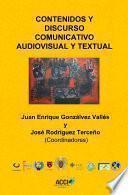 Libro de Contenidos Y Discurso Comunicativo Audiovisual Y Textual