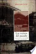 Libro de Las Ruinas Del Pasado