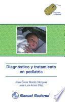 Libro de Diagnóstico Y Tratamiento En Pediatría