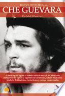Libro de Breve Historia Del Che Guevara