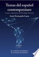 Libro de Temas Del Español Contemporáneo.