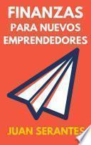 Libro de Finanzas Para Nuevos Emprendedores