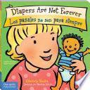 Libro de Diapers Are Not Forever / Los Pañales No Son Para Siempre