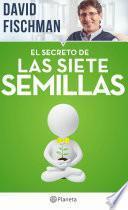 Libro de El Secreto De Las Siete Semillas
