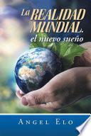 Libro de La Realidad Mundial, El Nuevo Sueño