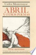 Libro de Abril, Y Otros Poemas