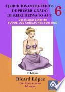 Libro de Ejercicios Energéticos De Primer Grado De Reiki Heiwa To Ai ®