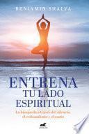 Libro de Entrena Tu Lado Espiritual
