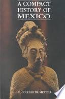 Libro de A Compact History Of Mexico