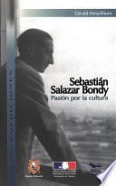 Libro de Sebastián Salazar Bondy: Pasión Por La Cultura