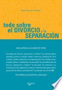 Libro de Todo Sobre El Divorcio Y La Separación