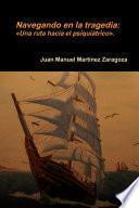 Libro de Navegando En La Tragedia