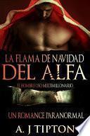 Libro de La Flama De Navidad Del Alfa: Un Romance Paranormal