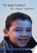 Libro de Mi Ángel Gabriel