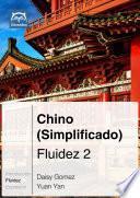 Libro de Chino (simplifificado) Fluidez 2