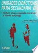 Libro de Fútbol. Una Propuesta Curricular A Través Del Juego. Unidades Didácticas Para Secundaria Vii