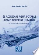 Libro de El Acceso Al Agua Potable Como Derecho Humano