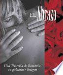 Libro de El Abrazo/ The Hug
