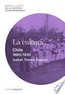 Libro de La Cultura. Chile (1880 1930)