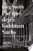 Libro de Por Qué Dejé Goldman Sachs