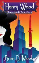 Libro de Agencia De Detectives Henry Wood