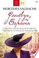 Libro de Goodbye, España