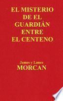 Libro de El Misterio De El Guardián Entre El Centeno