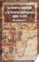 Libro de La América Española Y La América Portuguesa Siglos Xvi Xviii